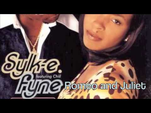 Romeo & Juliet by Sylk E. Fyne Featuring Chill with Lyrics