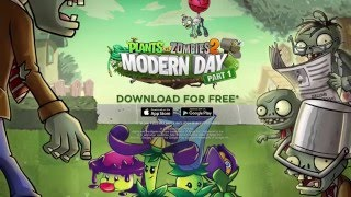 Plants vs. Zombies 2 Modern Day Part 1 Dev Diary