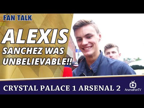 Alexis Sanchez Was Unbelievable!!  | Crystal Palace 1 Arsenal 2