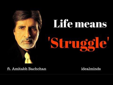 Koshish Karne Walon ki Kabhi Haar Nahi Hoti   Life means Struggle    ft. Amitabh Bachchan