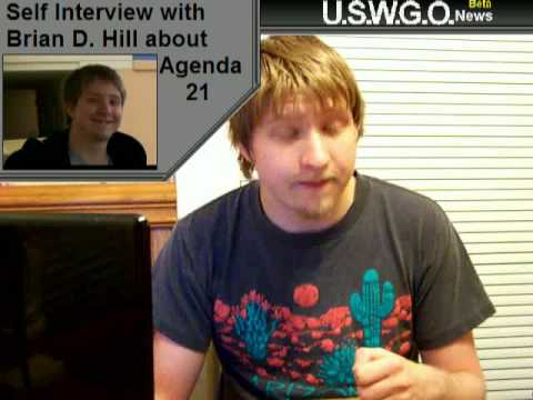 USWGO News 2 Self Interview with Brian D Hill in response to Agenda 21 Part2/2