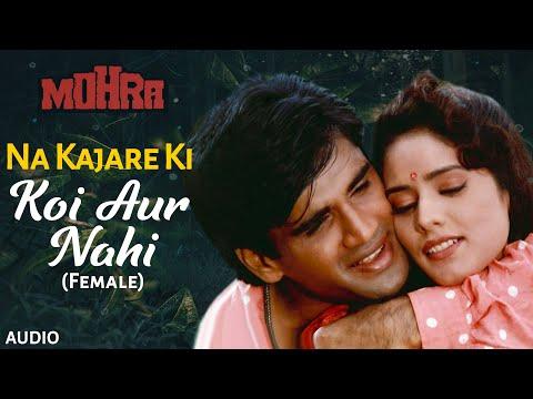 Na Kajare Ki Dhar - Part 2 (mohra) video