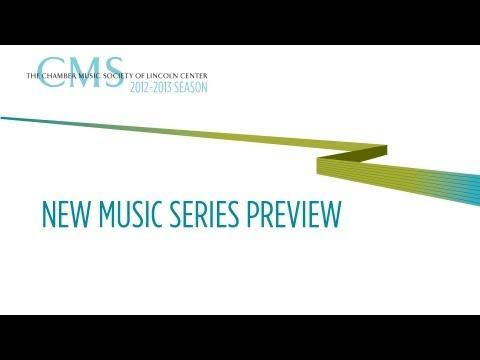 New Music Series - 2012-2013 CMS Season