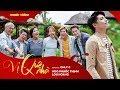 Vị Quê Nhà - Noo Phước Thịnh ft. Lou Hoàng - An Nguy & Jeremy Maman (Official MV) MP3