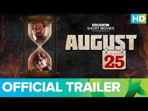 ErosNow Short Movies   August 25 Official Trailer   Rajat Kapoor & Arjun Mathur   Live On Eros Now