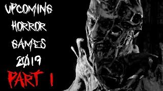 Upcoming Horror Games 2019 - Part 1 (PC, Xbox, PS4)