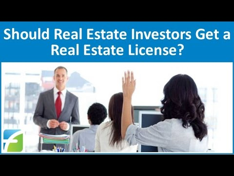 Should Real Estate Investors Get a Real Estate License?