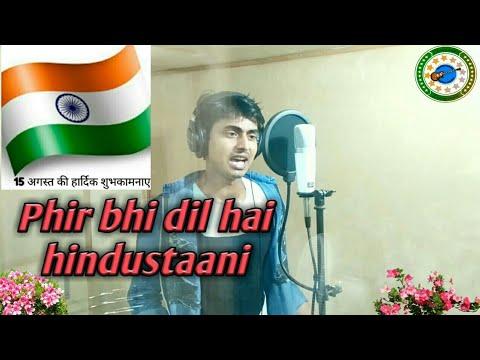 Phir Bhi Dil Hai Hindustani   Desh Bhakti Song, Patriotic Song , Udit Narayan   M.h.rahman