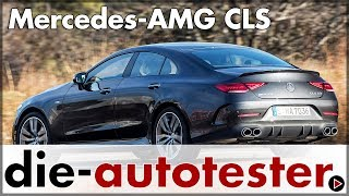 Mercedes-AMG CLS 53 4MATIC+ - Test & Fahrbericht | 2018 | Mercedes CLS | Review | Deutsch