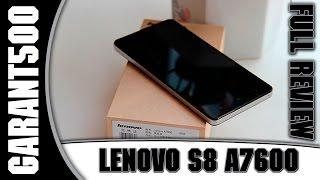Lenovo S8 (A7600) Полный обзор хорошего смартфона по адекватной цене!