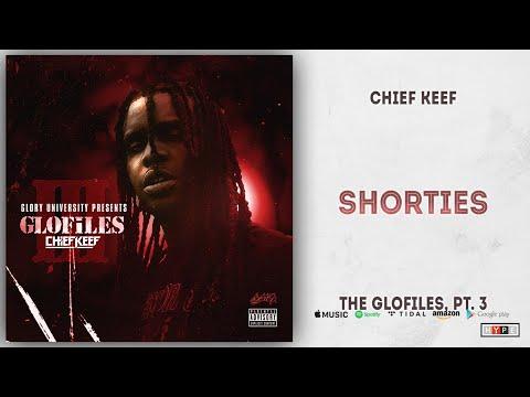 Download Chief Keef - Shorties The GloFiles 3 Mp4 baru