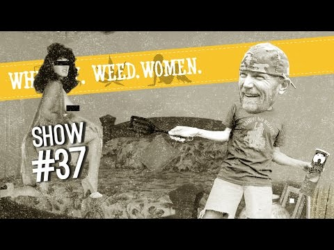 (#37) Whiskey. Weed. Women. With Steve Jessup (homemade Sex Kit) video