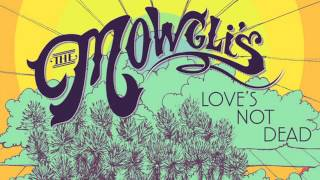The Mowgli's - Carry Your Will [AUDIO]
