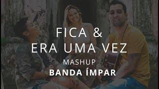 download musica Mashup FicaEra uma vez - Anavitoria ft Matheus e Kauan Kell Smith