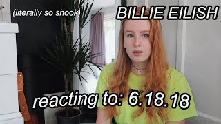 6.18.18 Billie Eilish REACTION | (UNRELEASED SONG)