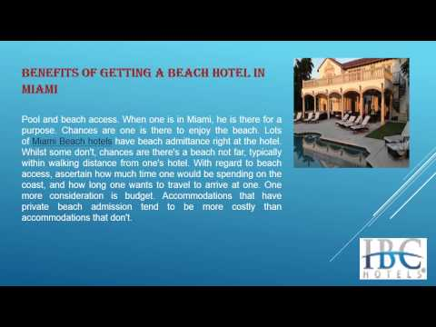 The ultimate destination of tourist and Beach Hotels in Miami Florida