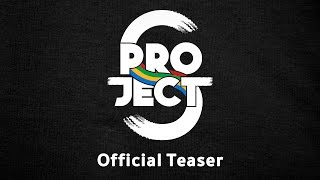 Official Teaser 'Project S The Series