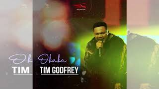 Tim Godfrey ft Xtreme Crew Okaka Lyrics
