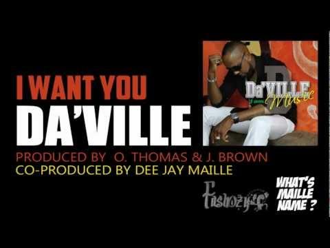 DA'VILLE - I WANT YOU