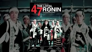 47 Ronin - Loyal 47 Ronin