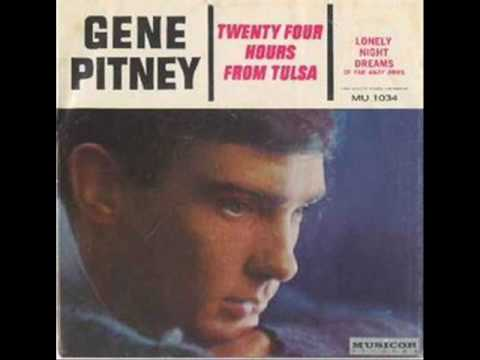 GENE PITNEY - 24 HOURS FROM TULSA