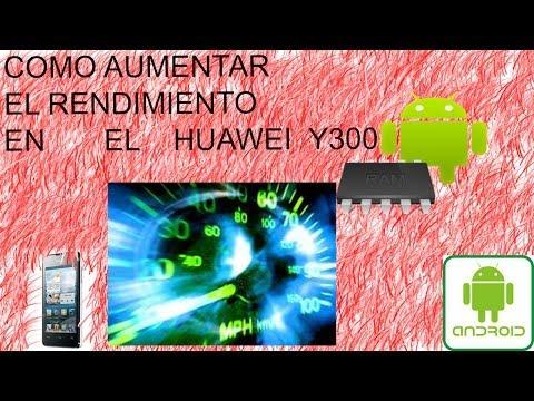 Mejorar el Rendimiento del android Gama media baja a gama media HUAWEI Y300