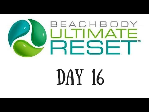 Ultimate Reset - Day 16 (Your taste buds WILL change!)