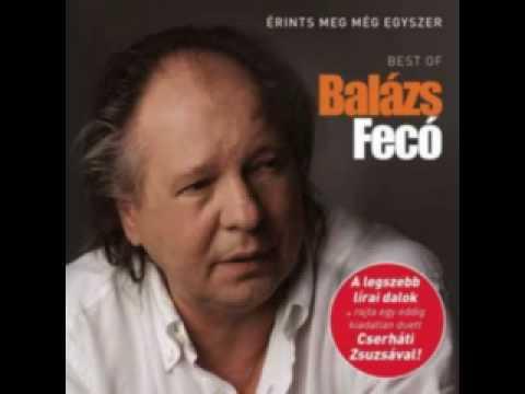 Balázs Fecó - Maradj Velem