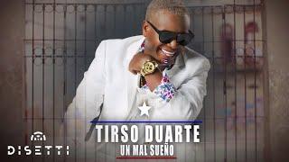 Download lagu Tirso Duarte - Un Mal Sueño | Salsa Romántica Con Letra