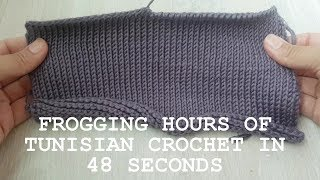 THE MOST SATISFYING VIDEO: FROGGING HOURS OF TUNISIAN CROCHET IN 48 SECONDS