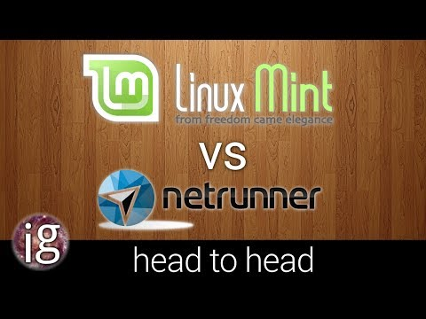 Linux Mint vs Netrunner - Linux Distro Reviews
