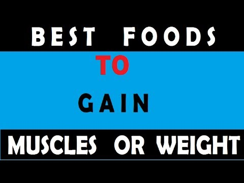 Best Foods to eat to gain healthy weight, how to increase weight, how to regain weight fast