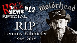 ROCK NEWS Sp#12 - RIP Lemmy Kilmister 1945-2015 (Motörhead)