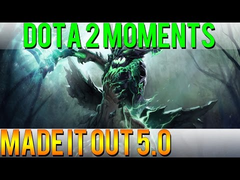 Dota 2 Moments  Made It Out 50