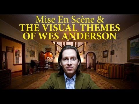 Mise En Scène & The Visual Themes of Wes Anderson