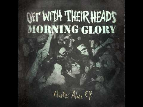 Off With Their Heads - Always Alone