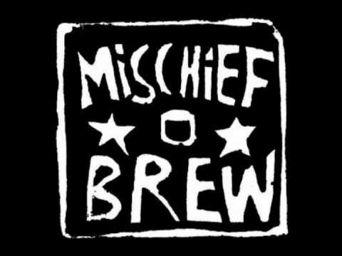 Mischief Brew - From The Rooftops