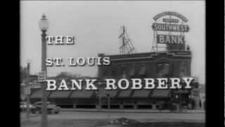 The Great St Louis Bank Robbery (1960)