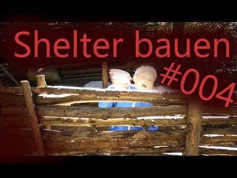 Kleines Shelter bauen #004