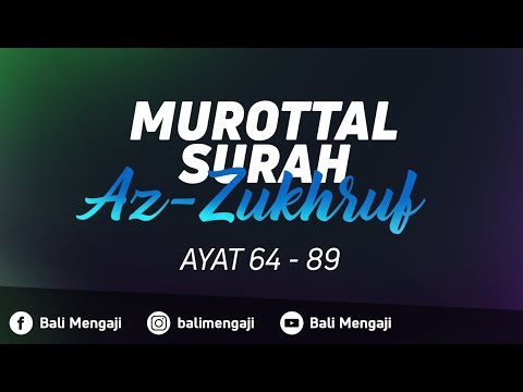Murottal Surah Az-Zukhruf, Ayat: 64-89 - Fakhrur Rodhi Al Hendan