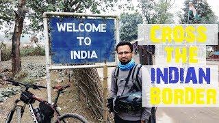 How I Cross India-Bangladesh Border   My Border Crossing History   Cycling in India