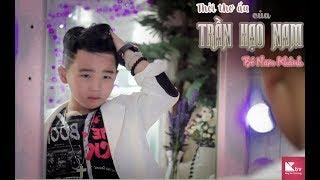 Soái Ca Hạo Nam Phiên Bản Nhí Siêu Đáng Yêu - Bé Nam Khánh ( 5 tuổi ) - Hạo Nam SuperStar