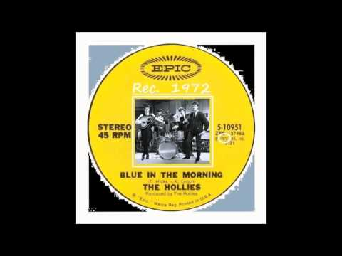 Hollies - Blue In The Morning