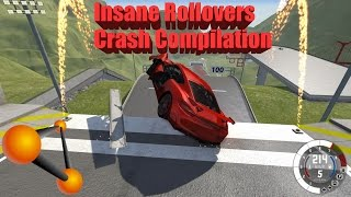 BeamNG Drive: Insane Rollovers High Speed Crash and Fail Compilation
