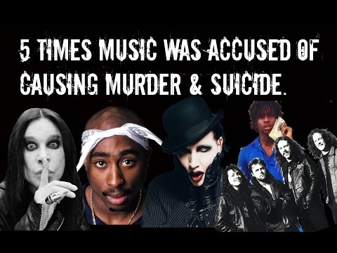 5 Times Music Was Blamed For Deaths & Violence.