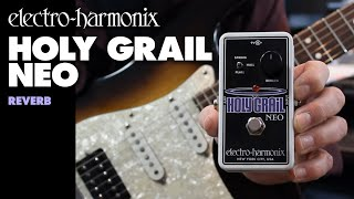 EHX Holy Grail Neo Reverb