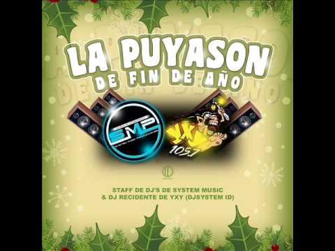 Mix Puyado Crazy Dj Emerson El Mago Melodico YXY & SYSTEM M