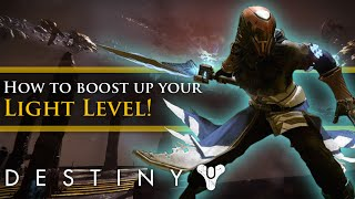Destiny - How to increase your light level fast! Complete guide