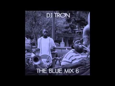 DJ Tron - The Blue Mix 6