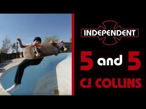CJ Collins: 5 & 5   Independent Trucks